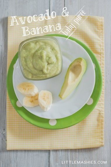 Try an avocado & banana puree