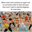 Because Leggings Are All The Time Clothes Now